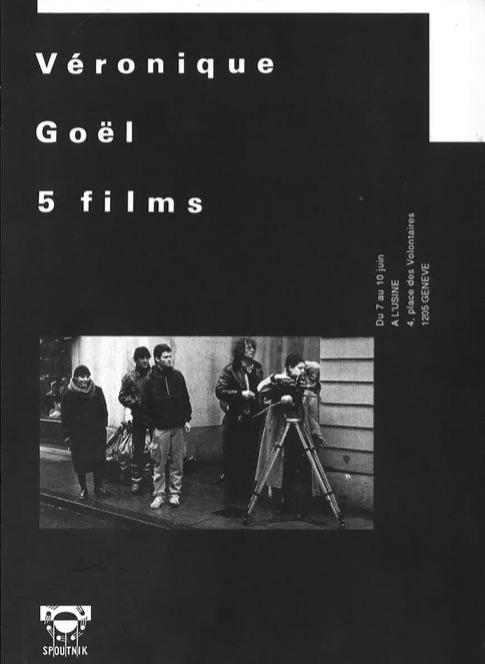 Cinq films de Véronique Goël